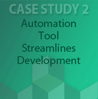 Case Study 2: Automation Tool Streamlines Development - Configuration Management, Software Development